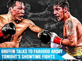 Montell Griffin Talks To Steve Farhood About Tonight's Showtime Fights